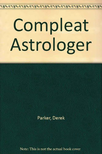 9780553010664: Compleat Astrologer