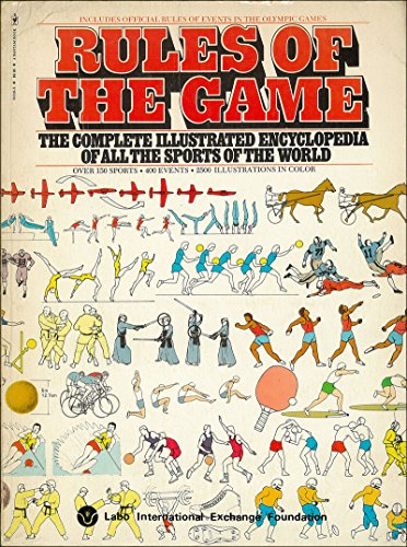 9780553011159: Rules of the Game: Complete Illustrated Encyclopaedia of All the Sports of the World