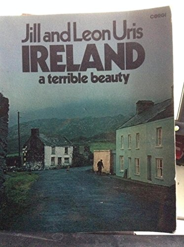9780553011197: Ireland: A Terrible Beauty. (The Story of Ireland Today with 388 Photographs, Including 108 in Full Color)