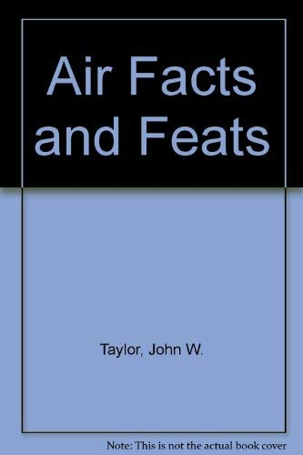 Air Facts & Feats