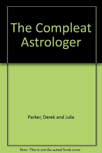 9780553011395: Compleat Astrologer