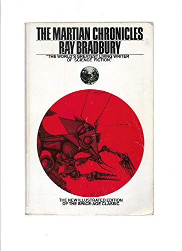 The Martian Chronicles (New Illustrated Edition): Bradbury, Ray