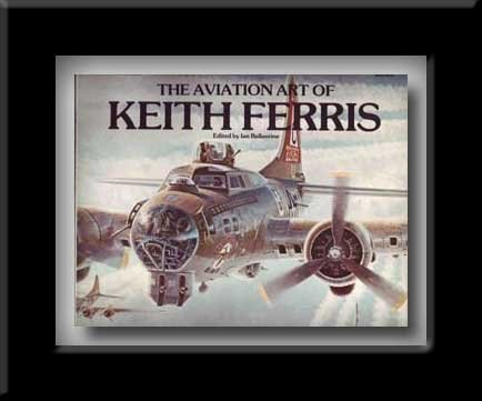 9780553011968: The Aviation Art of Keith Ferris