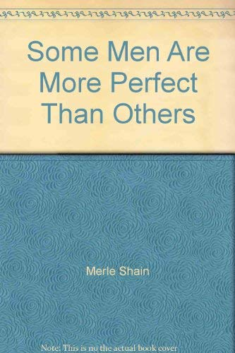 9780553012231: Some Men Are More Perfect Than Others