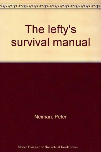 Lefty's Survival Manual, The
