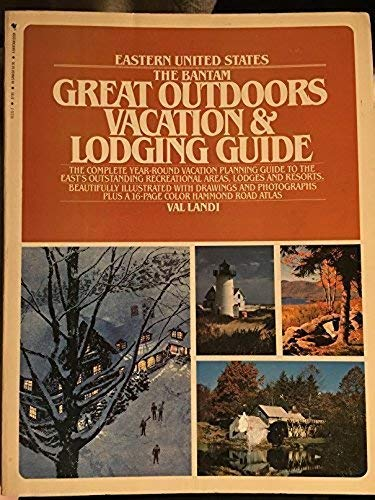 9780553012316: The Bantam great outdoors vacation & lodging guide