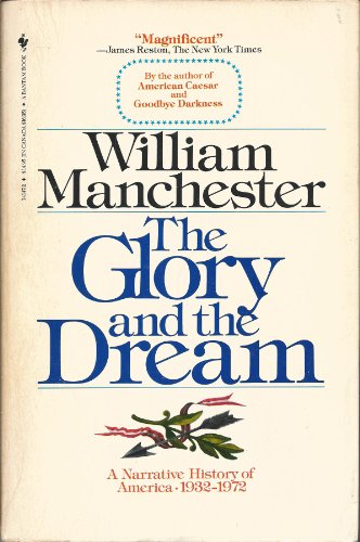 9780553012903: Glory and the Dream