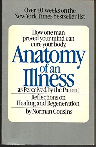 9780553012934: Anatomy of an Illness as Perceived by the Patient: Reflections on Healing and Regeneration