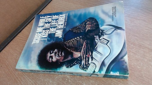 9780553013344: 'Scuse Me While I Kiss the Sky: Life of Jimi Hendrix