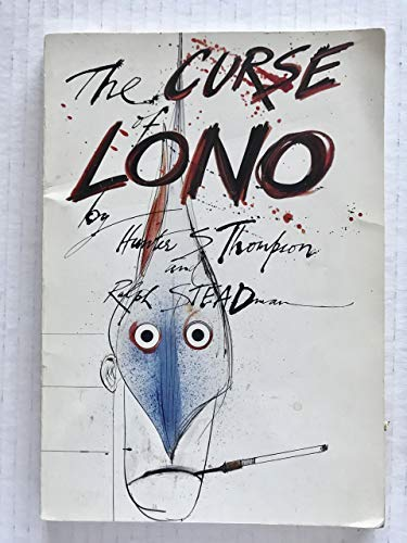THE CURSE OF LONO.: Thompson, Hunter S.