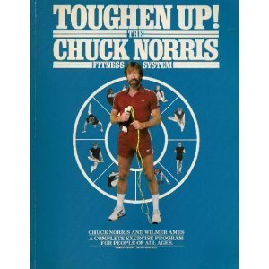 9780553014655: Toughen Up!: Chuck Norris Fitness System