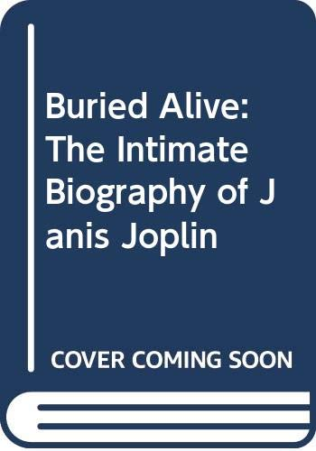 9780553014686: BURIED ALIVE: THE INTIMATE BIOGRAPHY OF JANIS JOPLIN