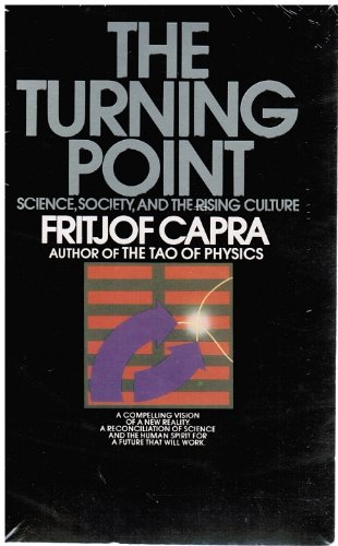 9780553014808: The Turning Point: Science, Society, and the Rising Culture