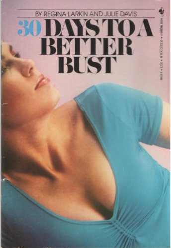 9780553014884: Thirty Days to a Better Bust