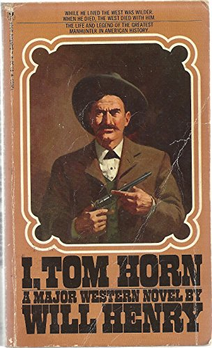 9780553020519: I, Tom Horn