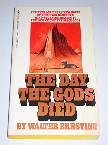 The Day the Gods Died: Walter Ernsting