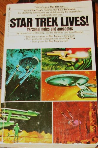 9780553021516: Star Trek Lives! Personal Notes and Anecdotes