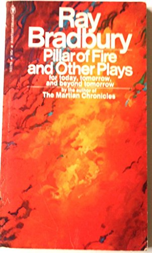 9780553021738: Pillar of Fire and Other Plays