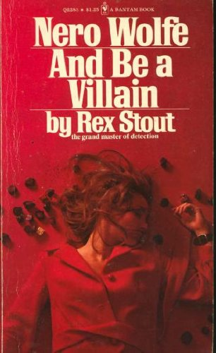 9780553022834: And Be a Villain: A Nero Wolfe Novel