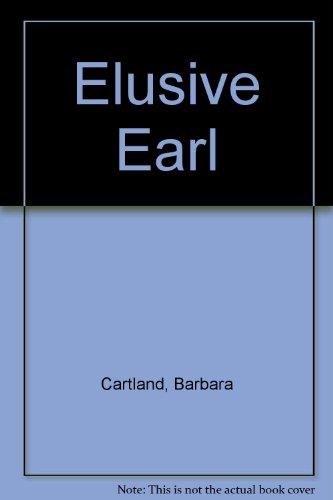 9780553024364: The Elusive Earl (The Bantam Barbara Cartland Library, 36) (The Bantam Barbara Cartland Library, 36)