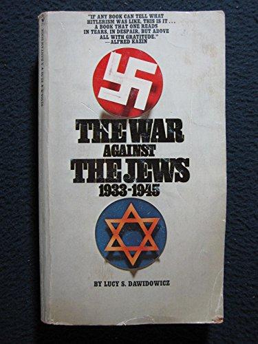 9780553025040: The war against the Jews, 1933-1945 (A Bantam book)