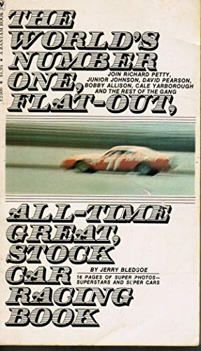 9780553025064: The World's Number One, Flat-Out, All-Time Great, Stock Car Racing Book