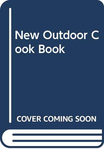 New Outdoor Cook Book (0553025104) by Betty Crocker