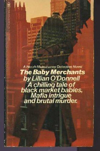 Baby Merchants: O'Donnell, Lillian