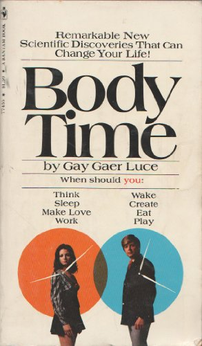 9780553025354: Body Time: The Natural Rhythms of the Body