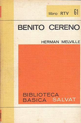 9780553026382: Four Short Novels: Benito Cereno / Billy Budd, Foretopman / Bartleby / The Encatadas, or Enchanted Isles