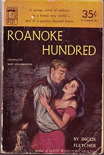Roanoke Hundred (0553026836) by Inglis Fletcher