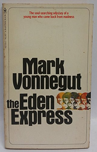 9780553027556: The Eden Express 1st edition by Mark Vonnegut (1976) Mass Market Paperback