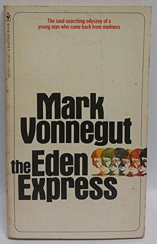 9780553027556: The Eden Express 1st edition by Mark Vonnegut (1976) Mass Market Paperback