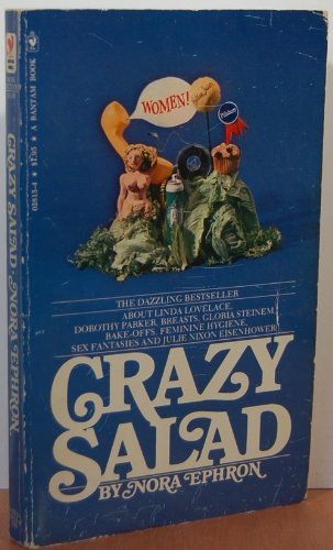 9780553028157: Crazy Salad: Some Things About Women