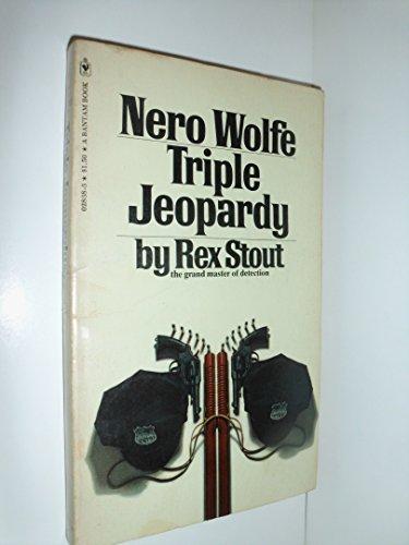 9780553028386: Triple Jeopardy (Nero Wolfe)