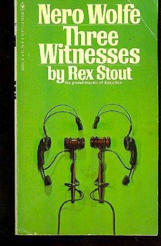 9780553028492: Three Witnesses (Nero Wolfe, Book 27)