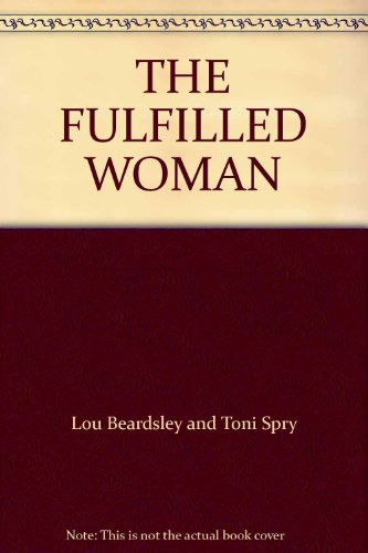 9780553028690: The Fulfilled Woman