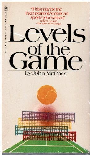 9780553028904: Levels of the Game [Taschenbuch] by John McPhee