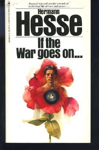 If the war goes on Reflections on war and politics: Hesse, Hermann