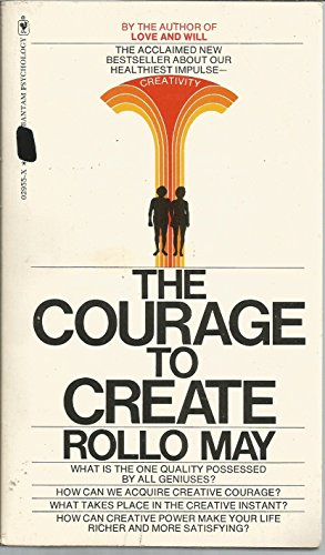 9780553029550: The Courage to Create