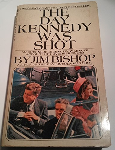 Day Kennedy Was Shot: Bishop, Jim