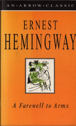 A farewell to arms: Hemingway, Ernest
