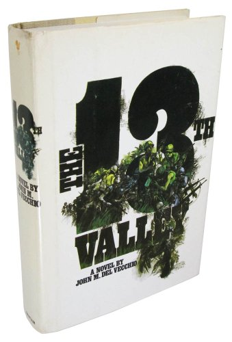 The 13th Valley : a novel: Del Vecchio, John M.
