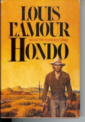 9780553050332: Hondo - Special 30th Aniversary Edition