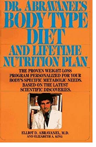 9780553050363: Dr. Abravanel's Body Type Diet and Lifetime Nutrition Plan