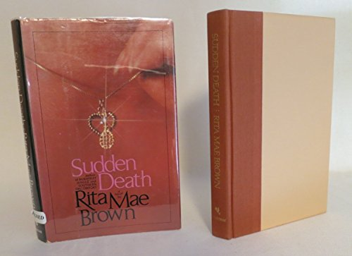 Sudden Death **Signed**: Brown, Rita Mae