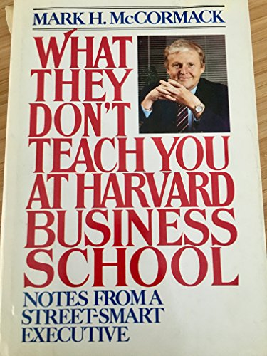 9780553050615: What They Don't Teach You at Harvard Business School