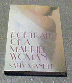 Portrait of a Married Woman: Mandel, Sally