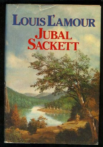 Jubal Sackett (The Sacketts) (9780553050868) by L'Amour, Louis