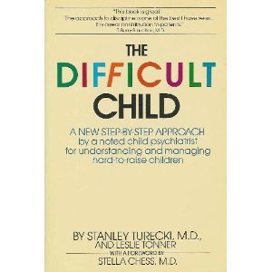 9780553050981: The Difficult Child: A New Step-By-Step Approach